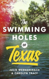 Omslag - The Swimming Holes of Texas