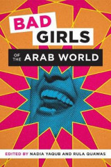 Omslag - Bad Girls of the Arab World