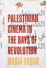 Omslag - Palestinian Cinema in the Days of Revolution