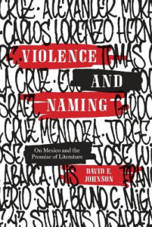 Violence and Naming av David E. Johnson (Innbundet)