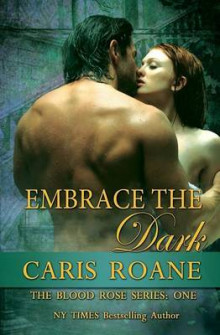 Embrace the Dark av Caris Roane (Heftet)