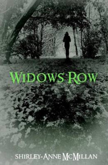 Widows' Row av Shirley-Anne McMillan (Heftet)