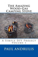 Omslag - The Amazing Wood-Gas Camping Stove