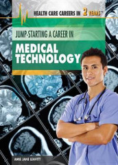 Jump-Starting a Career in Medical Technology av Amie Jane Leavitt (Innbundet)
