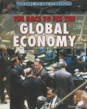 The Race to Fix the Global Economy av Sarah Levete (Innbundet)