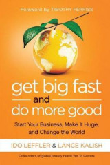 Omslag - Get Big Fast and Do More Good