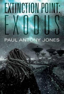 Exodus av Paul Antony Jones (Heftet)