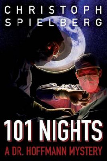 101 Nights av Christoph Spielberg (Heftet)