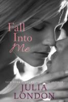 Fall into Me av Julia London (Heftet)