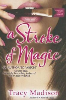 A Stroke of Magic av Tracy Madison (Heftet)