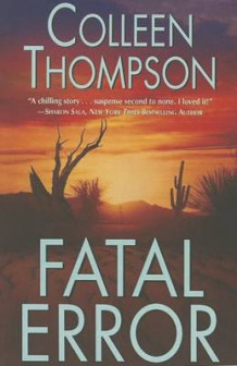 Fatal Error av Colleen Thompson (Heftet)