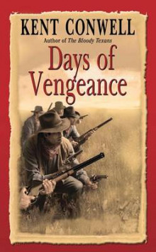 Days of Vengeance av Kent Conwell (Heftet)