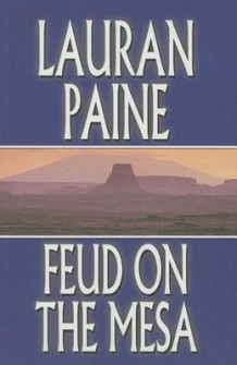 Feud on the Mesa av Lauran Paine (Heftet)