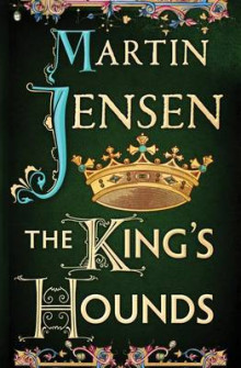 The King's Hounds av Martin Jensen (Heftet)