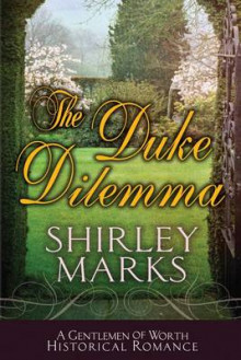 The Duke Dilemma av Shirley Marks (Heftet)