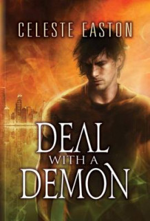 Deal with a Demon av Celeste Easton (Heftet)