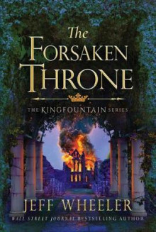The Forsaken Throne av Jeff Wheeler (Heftet)