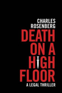 Death on a High Floor av Charles Rosenberg (Heftet)