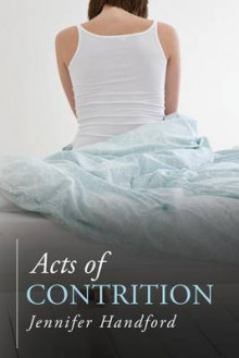 Acts of Contrition av Jennifer Handford (Heftet)