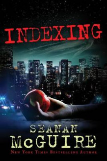 Indexing av Seanan McGuire (Heftet)