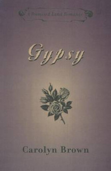 Gypsy av Carolyn Brown (Heftet)