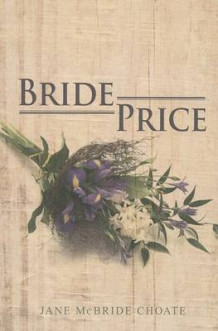 Bride Price av Jane McBride Choate (Heftet)