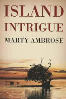 Island Intrigue av Martha Ambrose (Heftet)