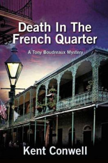 Death in the French Quarter av Kent Conwell (Heftet)