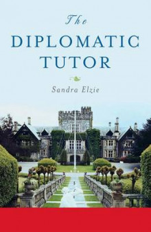 The Diplomatic Tutor av Sandra Elzie (Heftet)