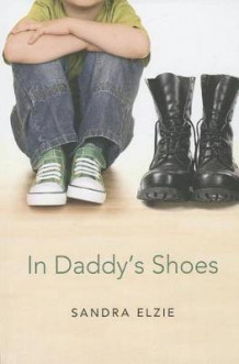 In Daddy's Shoes av Sandra Elzie (Heftet)