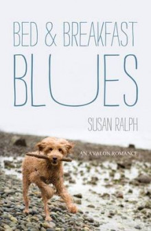 Bed and Breakfast Blues av Susan Ralph (Heftet)