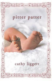 Pitter Patter av Cathy Liggett (Heftet)
