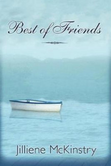 Best of Friends av Jillienne McKinstry (Heftet)