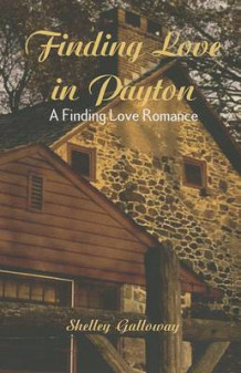 Finding Love in Payton av Shelley Galloway (Heftet)