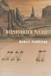 Diamondback McCall av Robert Middleton (Heftet)