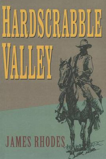Hardscrabble Valley av James Rhodes (Heftet)