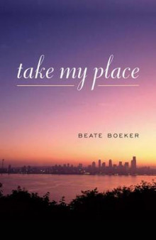 Take My Place av Beate Boeker (Heftet)