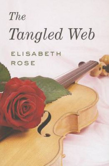 The Tangled Web av Elisabeth Rose (Heftet)