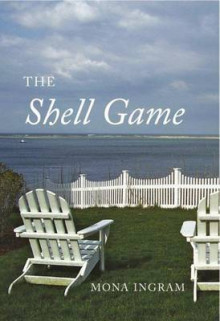 The Shell Game av Mona Ingram (Heftet)