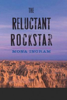 The Reluctant Rockstar av Mona Ingram (Heftet)