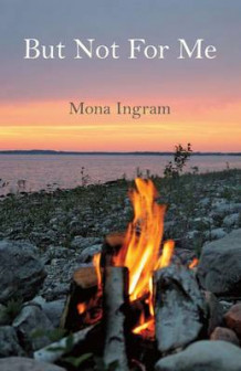 But Not for Me av Mona Ingram (Heftet)