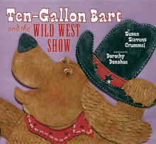 Ten-Gallon Bart and the Wild West Show av Susan Stevens Crummel (Heftet)