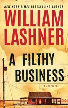 A Filthy Business av William Lashner (Heftet)