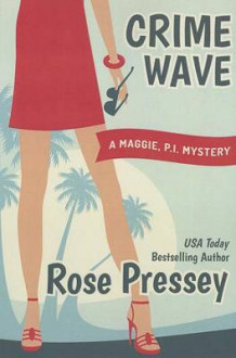 Crime Wave av Rose Pressey (Heftet)