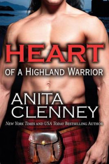 Heart of a Highland Warrior av Anita Clenney (Heftet)