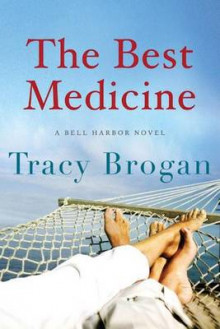 The Best Medicine av Tracy Brogan (Heftet)