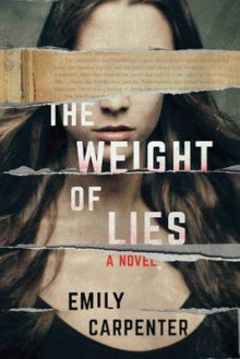 The Weight of Lies av Emily Carpenter (Heftet)