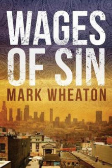 Wages of Sin av Mark Wheaton (Heftet)