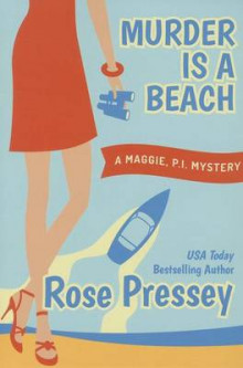 Murder is a Beach av Rose Pressey (Heftet)