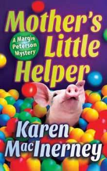 Mother's Little Helper av Karen MacInerney (Heftet)
